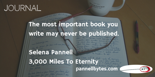 Journal; 3000 Miles To Eternity; book; writing; Selena Pannell; pannellbytes